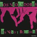 En Vivo Y Ruidoso/Los Violadores