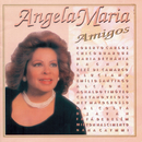 Amigos/Angela Maria