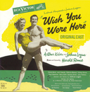 Wish You Were Here (Original Broadway Cast Recording)/Original Broadway Cast of Wish You Were Here