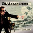 Me Gustas Cuando.../Lucas Masciano