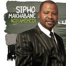 Ngiyamemeza/Sipho Makhabane