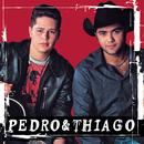 Pedro & Thiago/Pedro & Thiago
