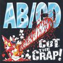 Cut The Crap!/AB/CD
