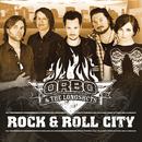 Rock & Roll City/ORBO & The Longshots