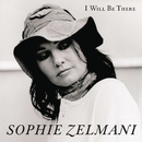 I Will Be There (Album Version)/Sophie Zelmani
