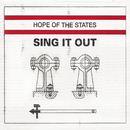 Sing It Out/Hope Of The States