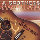 Greatest Hits Compilation/J. Brothers Band
