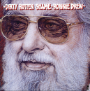 Dirty Rotten Shame/Ronnie Drew