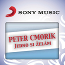 Jedno si zelam/Peter Cmorik Band