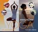 Yoga für den Morgen & Abend/Anna Trökes