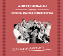 20th Anniversary - The Best Of Andrej Hermlin & his Swingdance Orchestra/Swing Dance Orchestra
