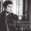 The Vintage Virgin/Sebastian