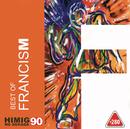Best Of Francis M/FrancisM