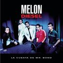 La Cuesta De Mr. Bond/Melon Diesel