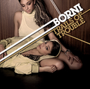 Trails Of Troubles/Börni