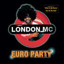 Euro Party/London MC