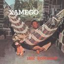 Xamego/Luiz Gonzaga