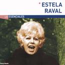 Los Esenciales/Estela Raval