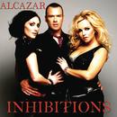 Inhibitions/Alcazar