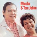 Miúcha & Tom Jobim Vol. 2/Miúcha & Tom Jobim