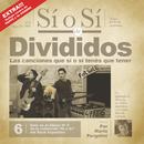 Sí o Sí - Diario del Rock Argentino - Divididos/Divididos