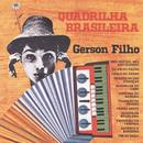 Quadrilha Brasileira/Gerson Filho