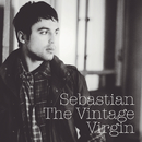 The Vintage Virgin/Sebastian