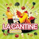 La Cantine (Radio edit)/Sebasto