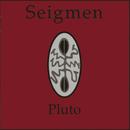 Pluto/Seigmen