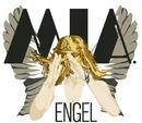 Engel/Mia.