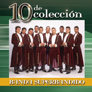 10 De Colección/Banda Superbandido