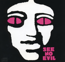 Songs/See No Evil