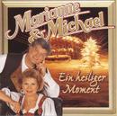 Ein heiliger Moment/Marianne & Michael