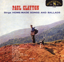 Paul Clayton Sings Home Made Songs And Ballads/Paul Clayton