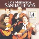 14 De Colección/Los Manseros Santiagueños