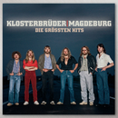 Die größten Hits/Klosterbrüder-Magdeburg