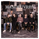 Give in to Me/Manoeuvres