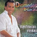 Experiencias Vividas/Diomedes Díaz