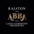 Rajaton Sings ABBA/Rajaton with Lahti Symphony Orchestra