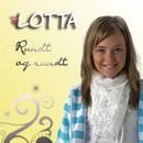 Rundt og Rundt/Lotta