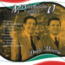 Mexicanisimo/Dueto Miseria