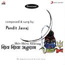 Shiv - Shiva Anuraag/Pt. Jasraj