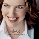 Baby, I'm Coming Home/Clare Teal