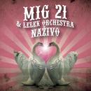 Nazivo/MIG 21 & LeLek Orchestra