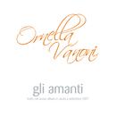 Gli Amanti (radio edit)/Ornella Vanoni