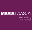 Sleepwalking/Maria Lawson