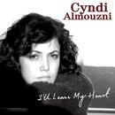 I'll Leave My Heart/Cyndi Almouzni