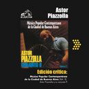 Edición Crítica: Música Popular Contemporanea De La Ciudad De Buenos Aires Vol.2/Astor Piazzolla