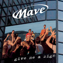 Give Me A Sign/MAVE