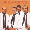 Los Chalchaleros-La Argentina Que Yo Quiero/Los Chalchaleros